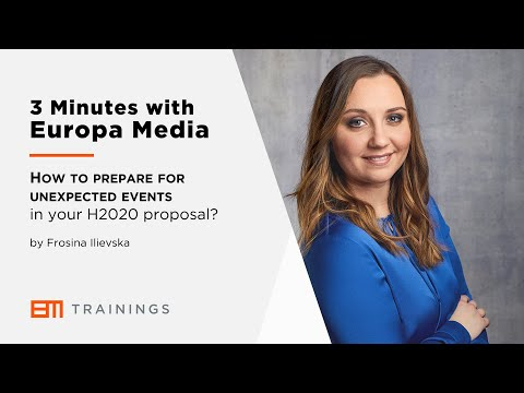 3 Minutes with Europa Media - How to prepare for unexpected events in your Horizon 2020 proposal?