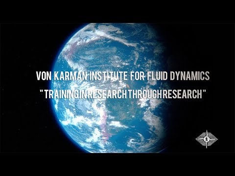 Corporate Movie of the von Karman Institute for Fluid Dynamics (VKI)