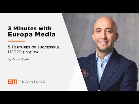 3 Minutes with Europa Media - 5 Features of successful H2020 proposals