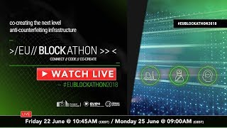 Watch LIVE: #EUBlockathon2018 ~ Opening Ceremony ~ Friday 22 June 10:45AM (CEST)