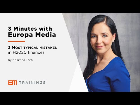 3 Minutes with Europa Media - 3 Most typical mistakes in Horizon 2020 finances