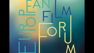 European Film Forum LYON - Films of the past for the audience of the future