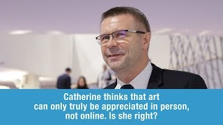 Bogdan Wenta answers Cathrine on experiencing art online
