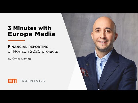 3 Minutes with Europa Media - Financial reporting of Horizon 2020 projects