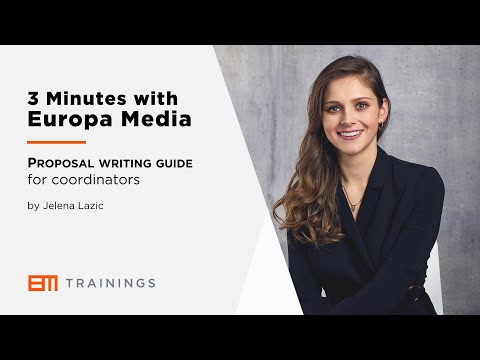 3 Minutes with Europa Media - Proposal writing guide for coordinators: tips & common mistakes