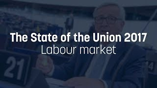 Juncker proposes creation of EU labour market authority - State of the Union 2017
