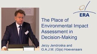 The Place of Environmental Impact Assessment in Decision-Making