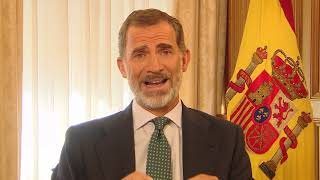 Message from His Majesty the King of Spain Felipe VI