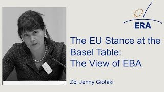 The EU Stance at the Basel Table: The View of EBA