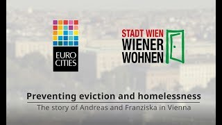 [EUROCITIES] Preventing evictions and homelessness - The story of Andreas & Franziska in Vienna