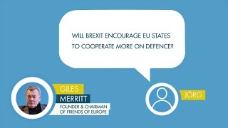 Giles Merritt answers a question on Brexit