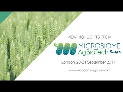 Microbiome AgBioTech Europe 2017 Highlights