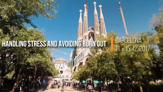 Handling Stress and Avoiding Burn Out - Barcelona, December 2017