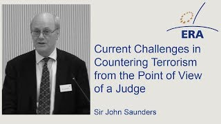 Current Challenges in Countering Terrorism from the Point of View of a Judge