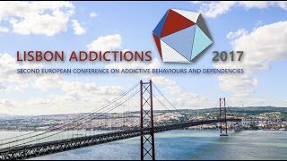 Lisbon Addictions 2017: Second European conference on addictive behaviours and dependencies