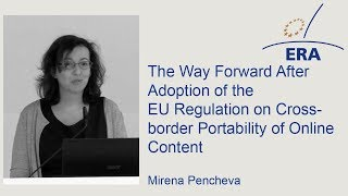 The Way Forward After Adoption of the EU Regulation on Cross-border Portability of Online Content