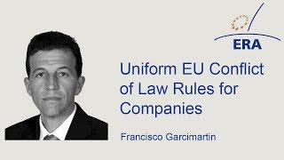 Uniform EU Conflict of Law Rules for Companies