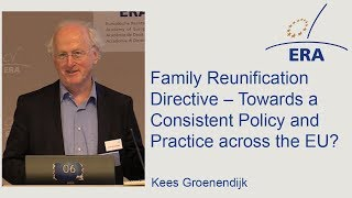Family Reunification Directive – Towards a Consistent Policy and Practice across the EU?