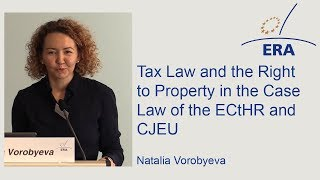 Tax Law and the Right to Property in the Case Law of the ECtHR and CJEU