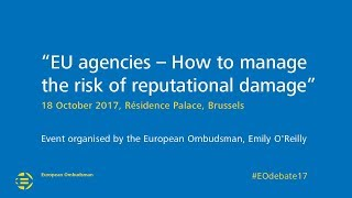 EU agencies - How to manage the risk of reputational damage