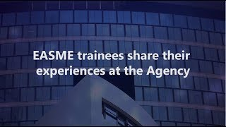 Being a Trainee at EASME