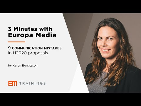 3 Minutes with Europa Media - 9 Communication mistakes in Horizon 2020 proposals