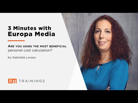 3 Minutes with Europa Media - Are you using the most beneficial personal cost calculation?