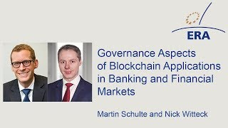 Governance Aspects of Blockchain Applications in Banking and Financial Markets