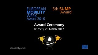 Award Ceremony EUROPEAN MOBILITY WEEK and 5th SUMP Awards
