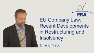 EU Company Law: Recent Developments in Restructuring and Insolvency