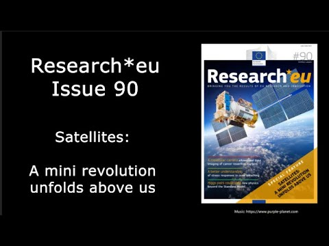 Research*eu issue 90: Satellites: A mini revolution unfolds above us